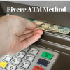 Fiverr ATM Method