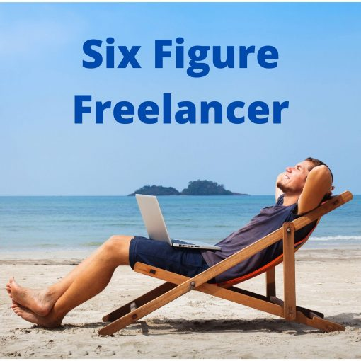 Six Figure Freelancer