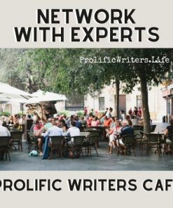 Prolific Writers Life Cafe Network with Experts
