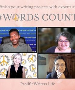 Finish your writing projects with Prolific Writers Life Experts at Words Count